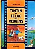 Tintin Et Le Lac Aux Requins (French Edition)