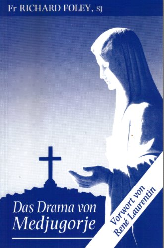 The Drama of Medjugorje