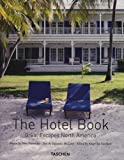 The Hotel Book Great Escapes North America: Great Escapes North America
