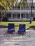The Hotel Book Great Escapes North America: Great Escapes North America