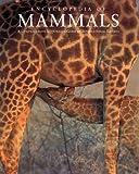 Encyclopedia of Mammals, Second Edition (Natural World)