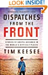 Dispatches from the Front: Stories of...