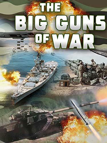 The Big Guns of War