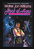 Rock of Ages (0312859635) by Williams, Walter Jon