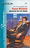 Bachelor On The Prowl (Christmas Theme) (Silhouette Romance) (0373195524) by Michaels, Kasey