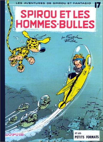 Spirou et Fantasio n° 17 Spirou et les hommes-bulles