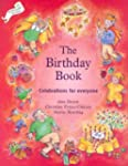 The Birthday Book: Celebrations for E...