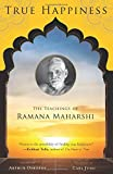 img - for True Happiness: The Teachings of Ramana Maharshi book / textbook / text book