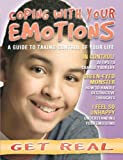 img - for Coping with Your Emotions (Get Real (Raintree)) book / textbook / text book