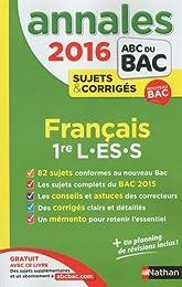 Annales ABC du BAC 2016 Français 1re L.ES.S
