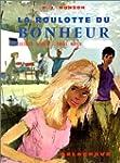 La Roulotte du bonheur, CM2. Lectures...