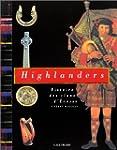 Highlanders : histoire des clans d'Ec...