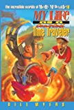 My Life as a Toasted Time Traveler (The Incredible Worlds of Wally McDoogle #10) (0613189841) by Myers, Bill