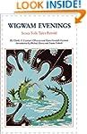 Wigwam Evenings: Sioux Folk Tales Ret...