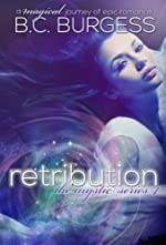 Retribution  (Mystic Series #4) (The Mystic Series)