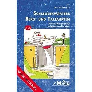 eBook Cover für  Schleusenw auml rters Berg und Talfahrten Maritime Missgeschicke auf Fl uuml ssen und Kan auml len