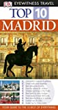 Madrid (DK Eyewitness Top 10 Travel Guide) (1405316667) by Rice, Christopher
