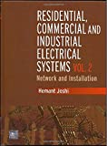 Residential -  Commercial and Industrial Electrical Systems: Network and Installation