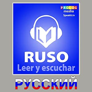 Ruso libro de frases - Leer y escuchar [Russian Phrasebook - Read and Listen] | [SPEAKit.tv | PROLOG Ltd.]