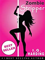 Ebooks: Zombie Stripper (witness The Apocalypse Through The Eyes Of This Undead Cinderella) [ebooks] (ebooks, Free Ebooks, Ebooks Free, Ebooks For ... Best Sellers, Ebooks For Kindle Free)