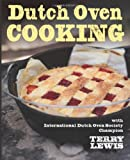 img - for Dutch Oven Cooking: With International Dutch Oven Society Champion Terry Lewis book / textbook / text book