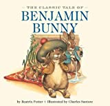 img - for The Classic Tale of Benjamin Bunny book / textbook / text book