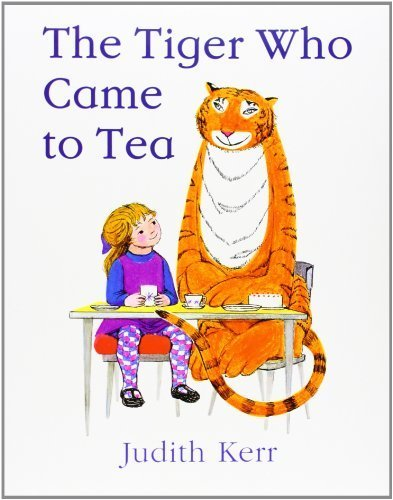 The Tiger Who Came To Tea By Kerr, Judith (2006) Paperback