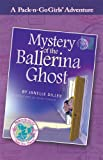 Mystery of the Ballerina Ghost (Pack-n-Go Girls - Austria)