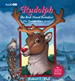 "Rudolph, The Red-Nosed Reindeer: Plus ""Rudolph Shines Again"""