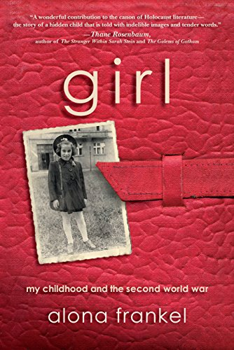 Girl: My Childhood and the Second World War