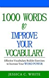 Improve Your Vocabulary: Effective Vocabulary Builder Exercises to Increase Your Word Power (English Edition)