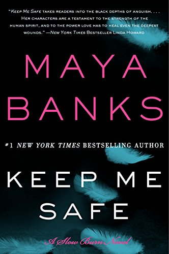 Keep Me Safe (Slow Burn, #1)
