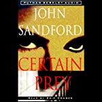 Certain Prey (       ABRIDGED) by John Sandford Narrated by Eric Conger