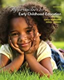 img - for Approaches to Early Childhood Education (6th Edition) book / textbook / text book
