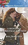 img - for A Montana Christmas Reunion (Snowy Owl Ranchers) book / textbook / text book