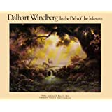Dalhart Windberg, in the Path of the Masters