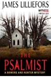 The Psalmist: A Bowers and Hunter Mystery (Bowers and Hunter Mysteries)