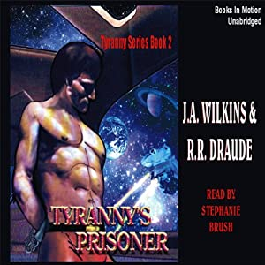 Tyranny's Prisoner Audiobook