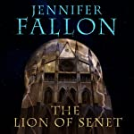 Lion of Senet: Second Sons, Book 1 (       UNABRIDGED) by Jennifer Fallon Narrated by Joe Jameson