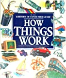 How Things Work (0452271096) by Consumer Guide