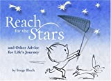 img - for Reach for the Stars: and Other Advice for Life's Journey book / textbook / text book