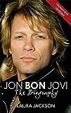 Jon Bon Jovi: The Biography (0749950234) by Jackson, Laura