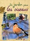 echange, troc Collectif - Un jardin pour les oiseaux
