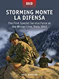 img - for Storming Monte La Difensa: The First Special Service Force at the Winter Line, Italy 1943 (Raid) book / textbook / text book