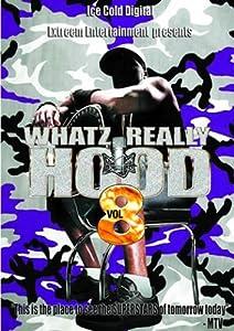Whatz Really Hood 8