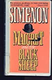 Maigret and the black sheep (0151551464) by Simenon, Georges