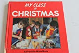 img - for My Class: At Christmas book / textbook / text book