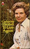 To Live Again (0006266924) by Marshall, Catherine