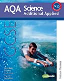 Gerry Blake New AQA GCSE Additional Applied Science (Aqa Science Gcse)
