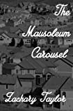img - for The Mausoleum Carousel book / textbook / text book